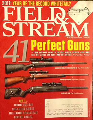 Field & Stream August 2017 41 Perfect Guns