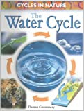 The Water Cycle, Theresa Greenaway, 0739827286