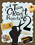 Teen Craft Projects 2, Tina Coleman and Peggie Llanes, 0838911528