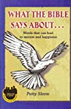 What the Bible Says About..., Patty Sleem, 1475100035