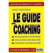 Guide du coaching -le (3e ed.)