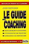 Le guide du Coaching : entraînement individuel, dynamique des équipes, amélioration des performances par Whitmore