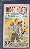 Uncharted Stars, Andre Norton, 0441844669