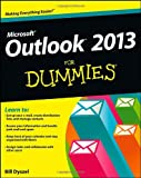 Outlook 2013 for Dummies, Bill Dyszel, 1118490460