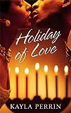 Holiday of Love, Kayla Perrin, 1583148124