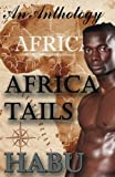 Africa Tails (Tails in . . .) (Volume 4)
