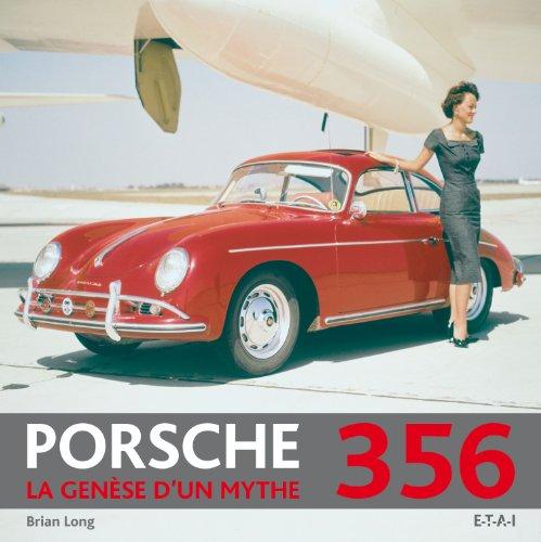 Porsche 356 : La genèse d'un mythe
