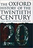 img - for The Oxford History of the Twentieth Century book / textbook / text book