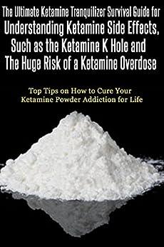 ketamine tranquilizer survival guide for understanding ketamine side effects such. Black Bedroom Furniture Sets. Home Design Ideas
