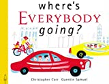 Where's Everybody Going?, Quentin Samuel, 1840892188