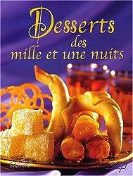 Desserts des Mille et Une Nuits