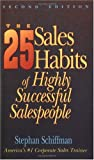 The 25 Sales Habits of Highly Successful Salespeople, Stephan Schiffman, 1558503919