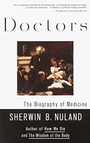 Doctors: The Biography of Medicine by Brand: Vintage