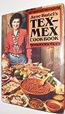 Jane Butel's Tex-Mex Cookbook, Jane Butel, 0517539861