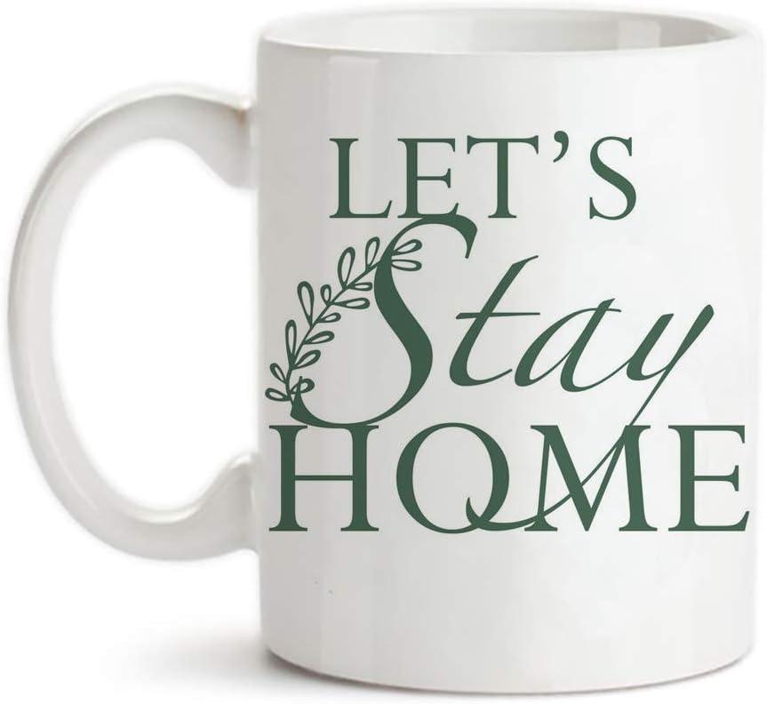 PerfectPrintedAQA - Let's Stay Home Mug, Farmhouse Mug, Home Mug, Kitchen Mug, Home Decor Mug, Rustic Decor Mug, 11oz Ceramic Coffee Mug/Cup/Drinkware, High Gloss
