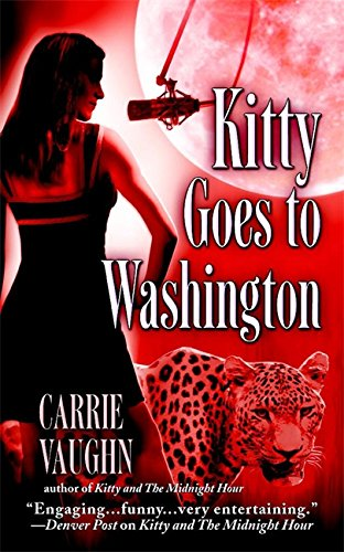 Kitty Goes to Washington (Kitty Norville)