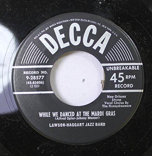 LAWSON-HAGGART JAZZ BAND 45 RPM WHILE WE DANCED AT THE MARDI GRAS / TWO CAR GARAGE