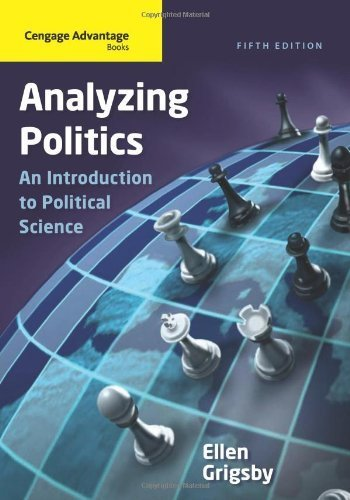 Cengage Advantage Books: Analyzing Politics by Ellen Grigsby (2011-01-01)
