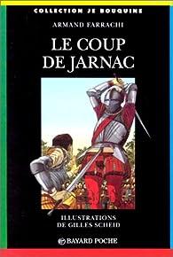 Le coup de Jarnac par Armand Farrachi