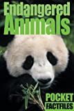 Endangered Animals, Sterling Publishing Company Staff and Adam Ward, 1402702922