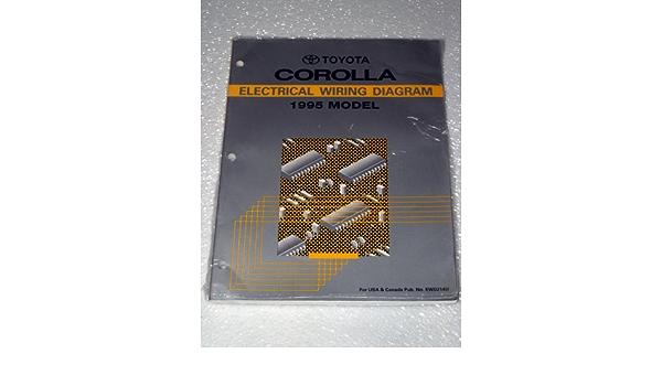 1995 Toyota Corolla Electrical Wiring Diagram Ae101 102 Series Toyota Motor Corporation Amazon Com Books