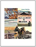 Ain't No Dust in Heaven, Clarke, Jean, 0972740708