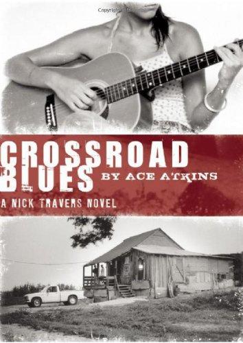 Crossroad Blues (Nick Travers Series)