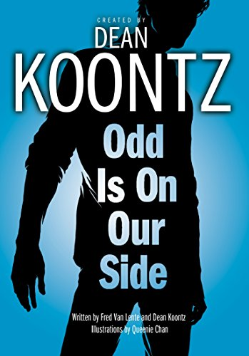 Odd Is on Our Side (Graphic Novel) (Odd Thomas Graphic Novels Book 2)