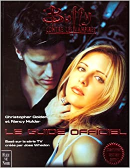 Buffy contre les vampires : Le Guide officiel