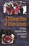 img - for A Different View of Urban Schools: Civil Rights, Critical Race Theory, and Unexplored Realities (Counterpoints: Studies in the Postmodern Theory of Education) by Kitty Kelly Epstein (2006-02-27) book / textbook / text book