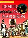 Repères / Histoire : L'empire de Napoléon par Coppens