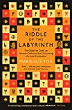 Front cover for the book The Riddle of the Labyrinth: The Quest to Crack an Ancient Code by Margalit Fox