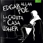 La caduta di casa Usher [The Fall of the House of Usher] | Edgar Allan Poe