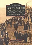Front cover for the book Gravesend Brooklyn: Coney Island and Sheepshead Bay by Eric J. Ierardi