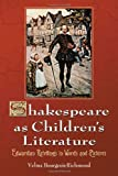 Shakespeare as Children's Literature, Velma Bourgeois Richmond, 0786437812