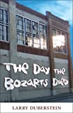 The Day the Bozarts Died, Larry Duberstein, 1579621341