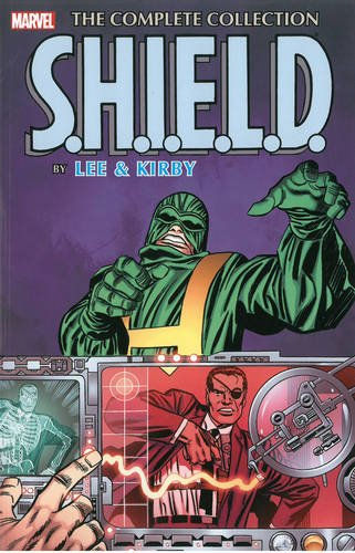 S.H.I.E.L.D. by Lee & Kirby: The Complete Coll…