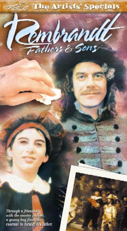 Rembrandt : Fathers and Sons [VHS]
