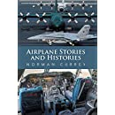 Airplane Stories and Histories
