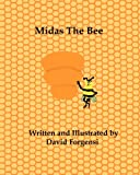 Midas the Bee, David Forgensi, 1461059054