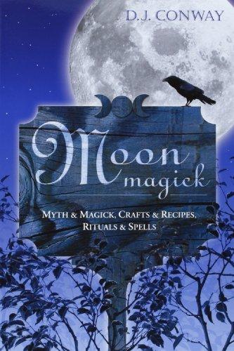 Lunar Magic (Moon Magick: Myth & Magic, Crafts & Recipes, Rituals & Spells (Llewellyn's Practical)