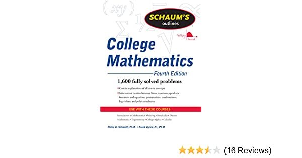 Schaum's Outline of College Mathematics, Fourth Edition (Schaum's