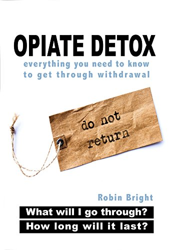 Opiate Detox: What Will I Go Through and How Long Will it Last?