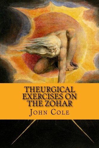 Theurgical Exercises on the Zohar