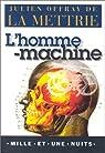 L'Homme machine par Mettrie