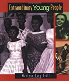 img - for Extraordinary Young People (Extraordinary People (Paperback)) book / textbook / text book
