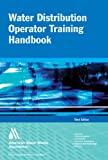 Water Distribution Operator Training Handbook, American Water Works Association, 1583213724