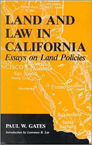 Land and Law in California: Essays on Land Policies (HENRY A WALLACE SERIES ON AGRICULTURAL HISTORY AND RURAL STUDIES), Gates, Paul Wallace