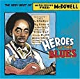 Heroes of the Blues: ...