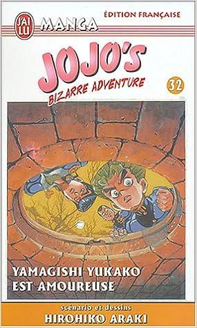 Jojo's Bizarre Adventure, Tome 32 : Yamagishi Yukako est amoureuse